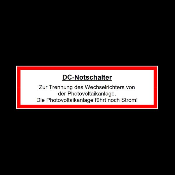 Warnhinweis Photovoltaik-Anlage DC Notschalter Aufkleber