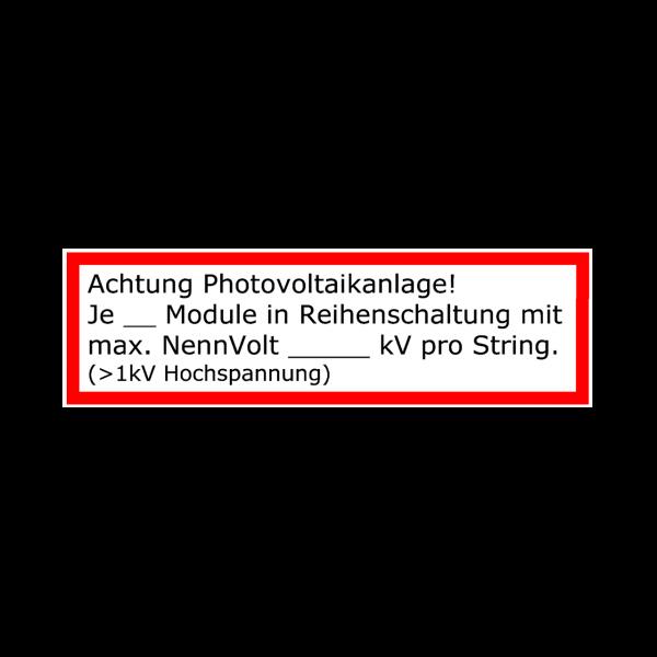 Warnhinweis Photovoltaik-Anlage mit Text Aufkleber